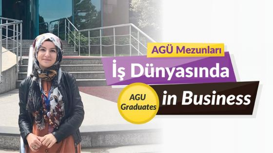 AGÜ Mezunlaru İş Dünyasında, Agu Graduates in the Business World, Rümeysa Bingöl, AGU Alumni, Electrical and Electronics Engineering, TÜBİTAK
