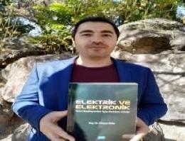 Doç. Dr. Günyaz Ablay'dan Yeni Kitap: Elektrik ve Elektronik: Yeni Başlayanlar İçin Rehber Kitap
