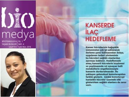 Doç.Dr. Sevil Dinçer İşoğlu'nun 'Kanserde İlaç Hedefleme' başlıklı yazısı Biyoteknoloji ve Yaşam Bilimleri Gazetesi Biomedya'da yayınlandı.