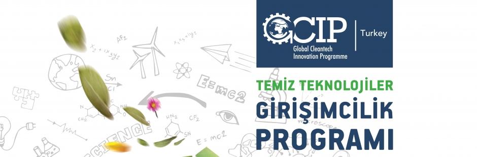 """Temiz Teknoloji"""" İş Fikirleri Destek Programı GCIP 2017 Başladı"""