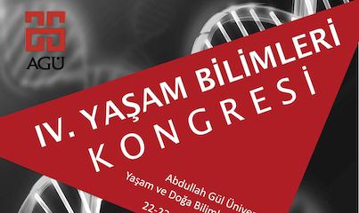 AGÜ'de, IV. Yaşam Bilimleri Kongresi...